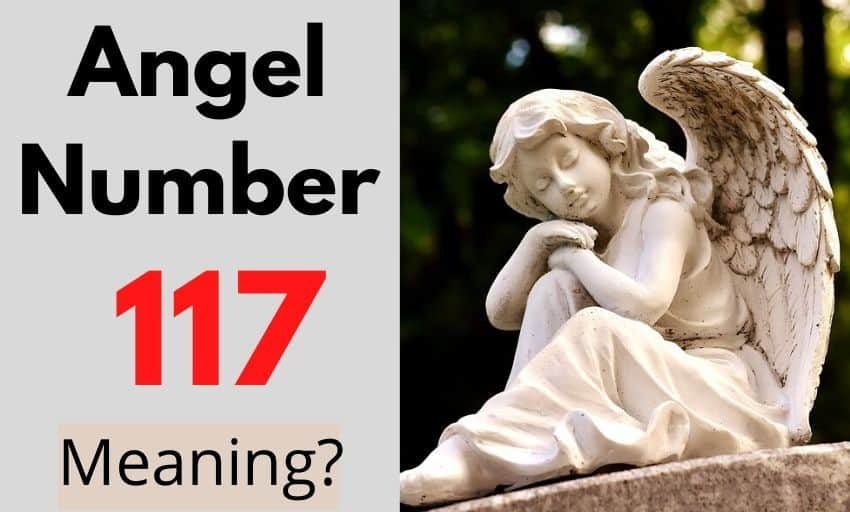 Angel Number 117 meaning