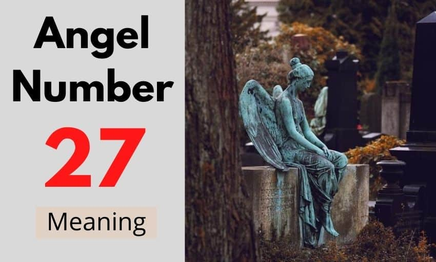 Angel Number 27 meaning