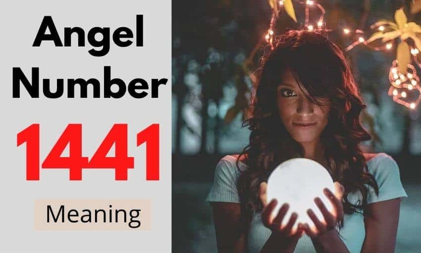 Angel Number 1441 meaning