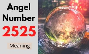 Angel Number 2525 meaning