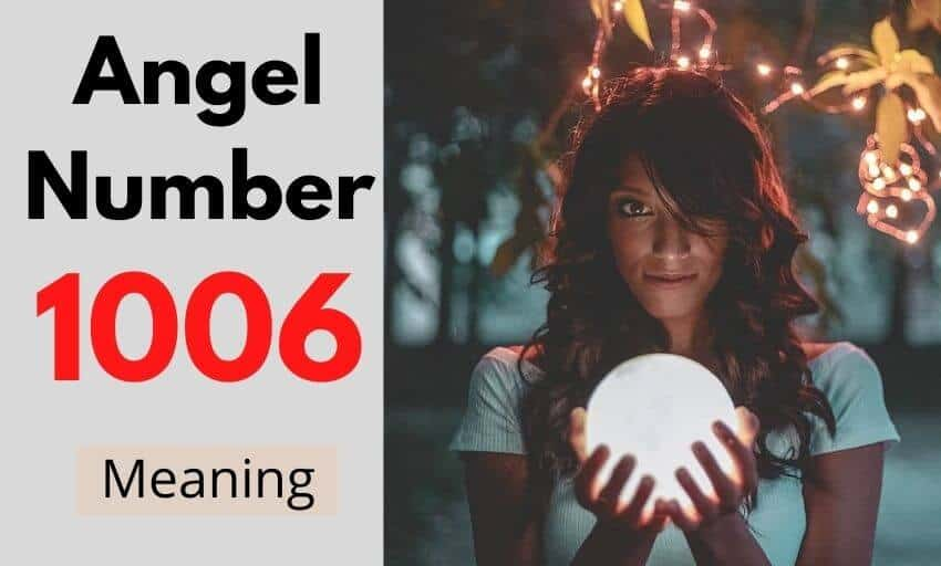 Angel Number 1006 meaning
