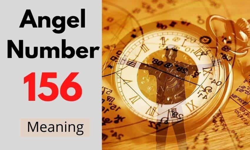 Angel Number 156 meaning