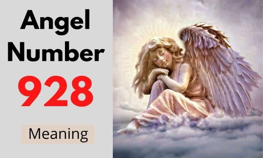 Angel Number 928 meaning