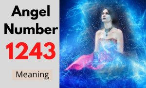 Angel Number 1243 meaning