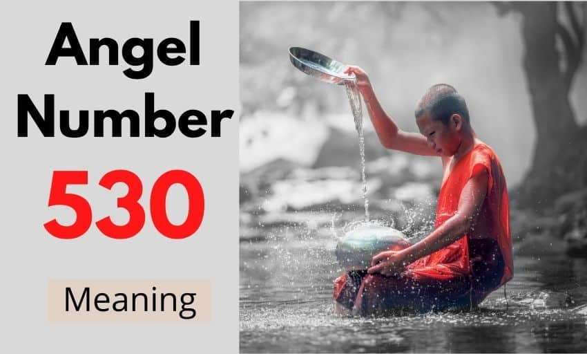 Angel Number 530 meaning