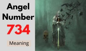 Angel Number 734 meaning